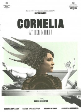"""Cornelia frente al espejo"". Dir. Daniel Rosenfeld."