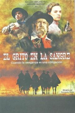 """""""El grito en la sangre"""". Dir. Fernando Musa."""